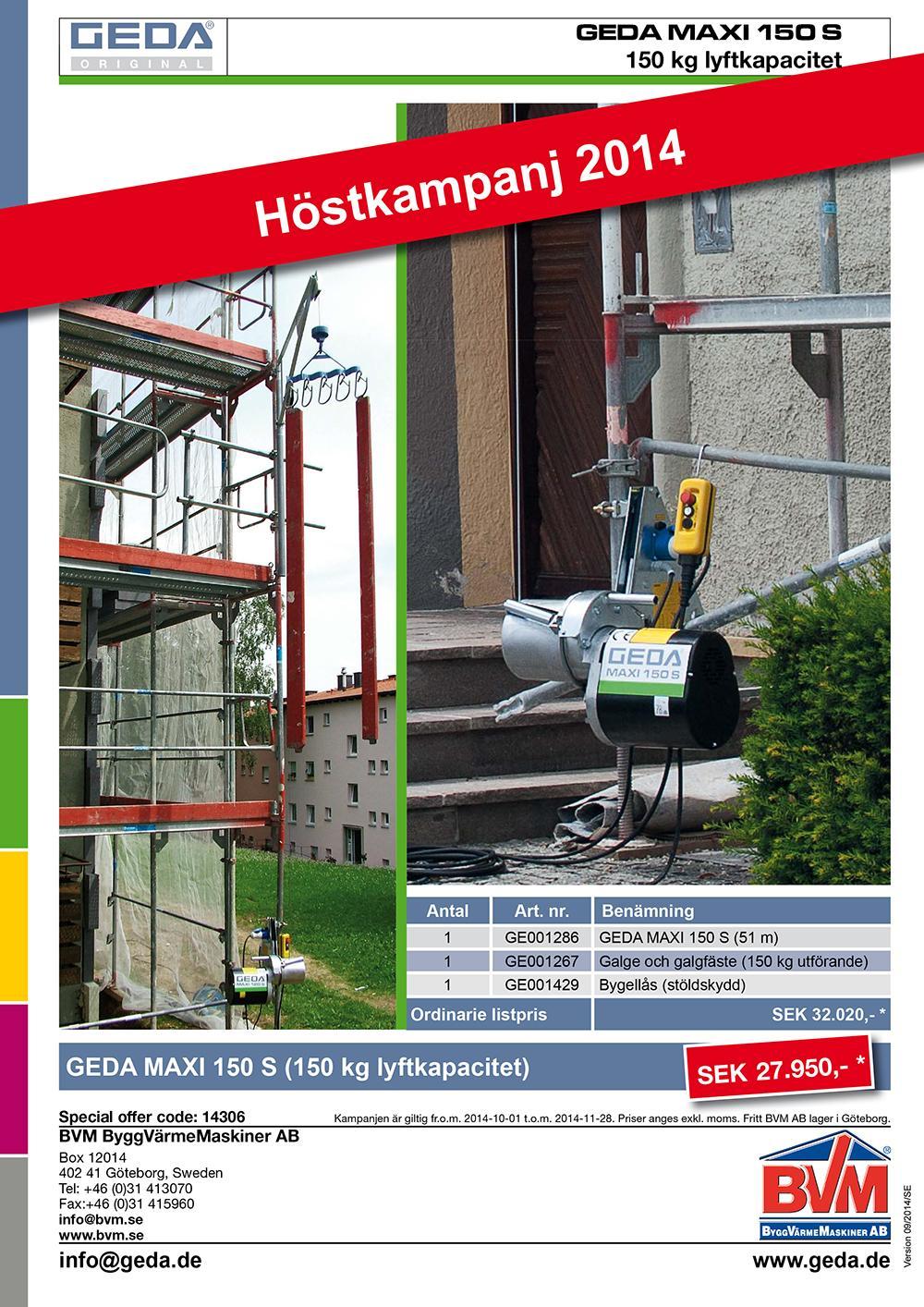 Höstkampanj GEDA Maxi 150 S